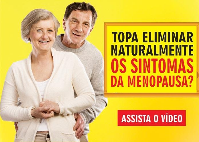 Topa eliminar teus sintomas da menopausa